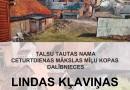 Lindas Kļaviņas darbu izstāde no 18.aprīļa Talsu tautas nama Radošajā sētā