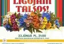 Latvija līgos Talsos 23.jūnijā!