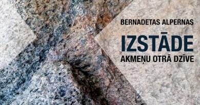 """Bernadetas Alpernas izstāde """"Akmeņu otrā dzīve"""""""