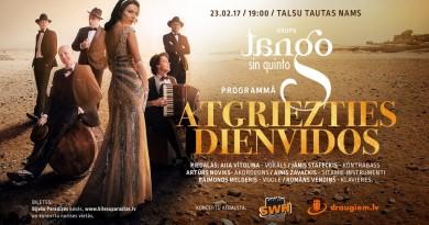 """Grupas """"Tango sin Quinto"""" /Aija Vītoliņa/ koncerts 23.februārī plkst.19.00"""