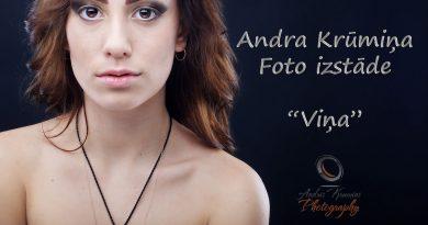 """Andra Krūmiņa foto izstāde""""Viņa"""" no 8. marta"""