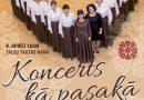 """8. aprīlī plkst. 18:00 sieviešu kora """"Vaiva"""" 70 gadu jubilejas pasākums """"Koncerts kā pasakā"""""""