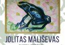"""no 12.augusta Jolitas Mališevas gleznu izstāde """"Vardes"""""""