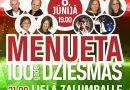 """8. jūnijā plkst. 19.00 Sauleskalna estrādē  lielkoncerts """"Menueta 100gades dziesmas"""""""