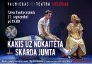 """27.septembrī plkst. 19:00 Talsu Tautas namā Valmieras drāmas teātra izrāde """"Kaķis uz nokaitēta skārda jumta"""""""