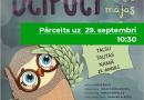 """PĀRCELTS!No 21.aprīļa uz  29.septembri plkst.10.30 Tautas Tautas nama Liepājas leļļu teātra izrāde """"Ucipuci meklē mājas"""""""